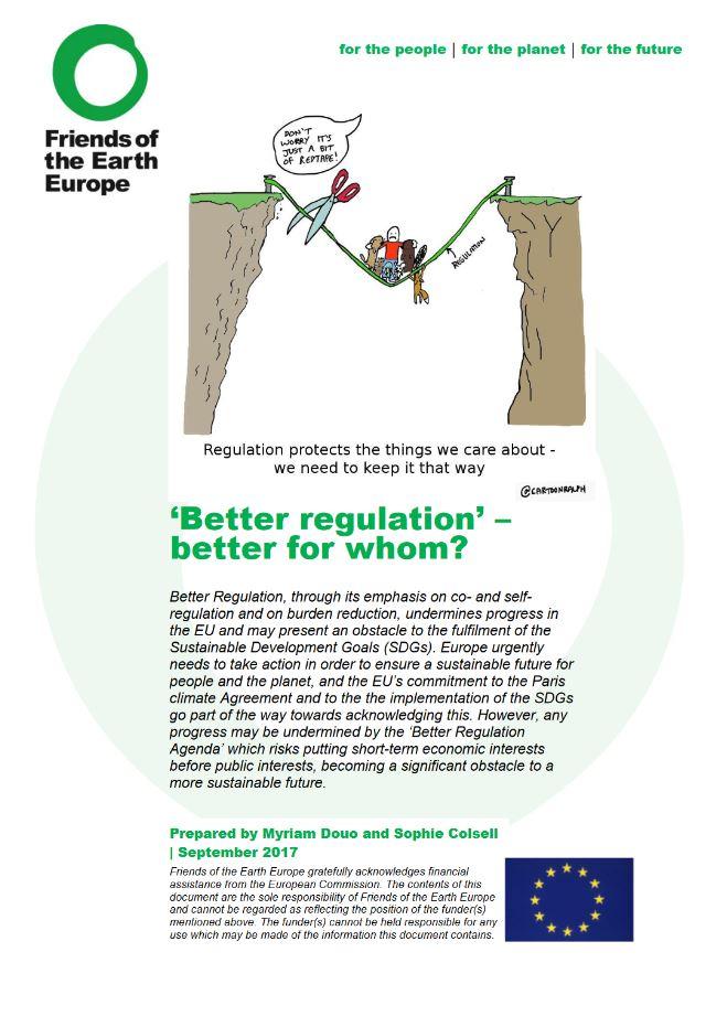 Better regulation - better for whom