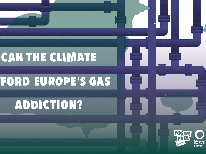 Can the climate afford Europe's gas addiction?