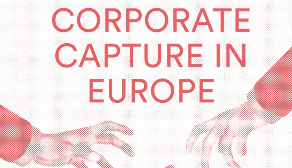 Extreme influence of big business threatens citizens' rights in Europe