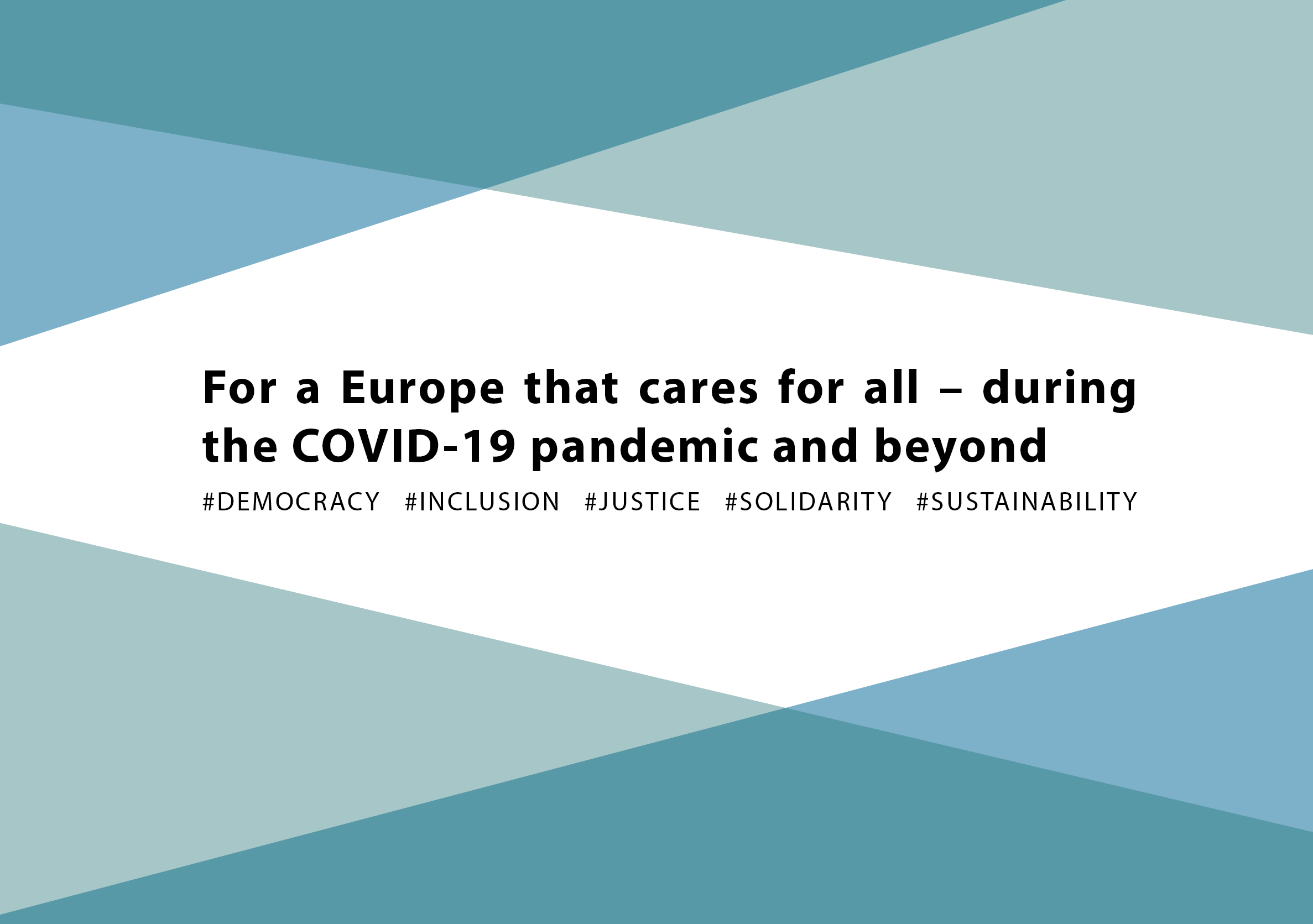 For a Europe that cares for all – during the COVID-19 pandemic and beyond