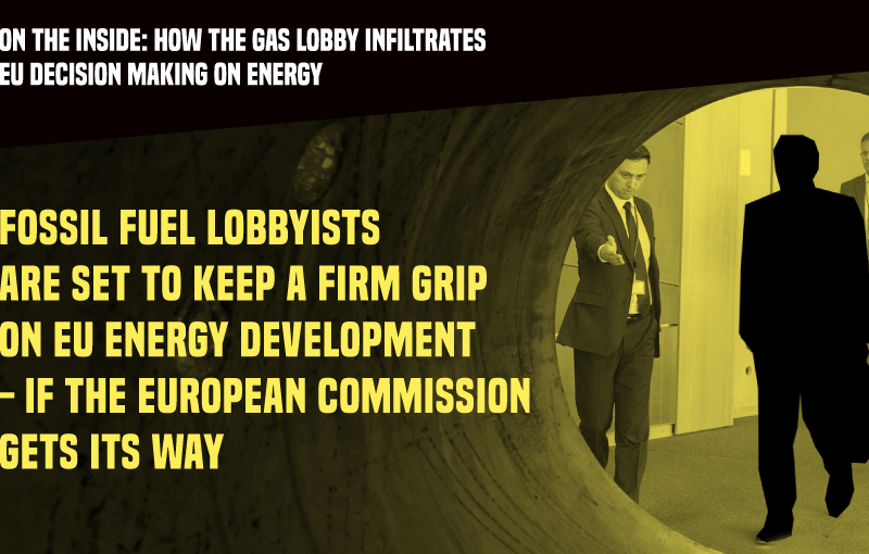 How the gas lobby infiltrates EU decision making